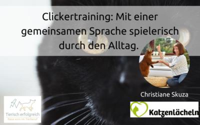 Clickertraining: Mit einer gemeinsamen Sprache spielerisch durch den Alltag.