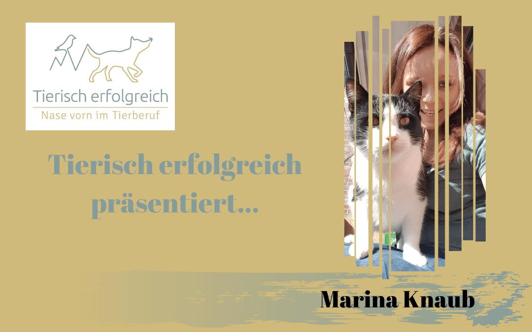 """Das """"Tierisch erfolgreich""""-Katzenprojekt: Vorstellung Marina Knaub"""